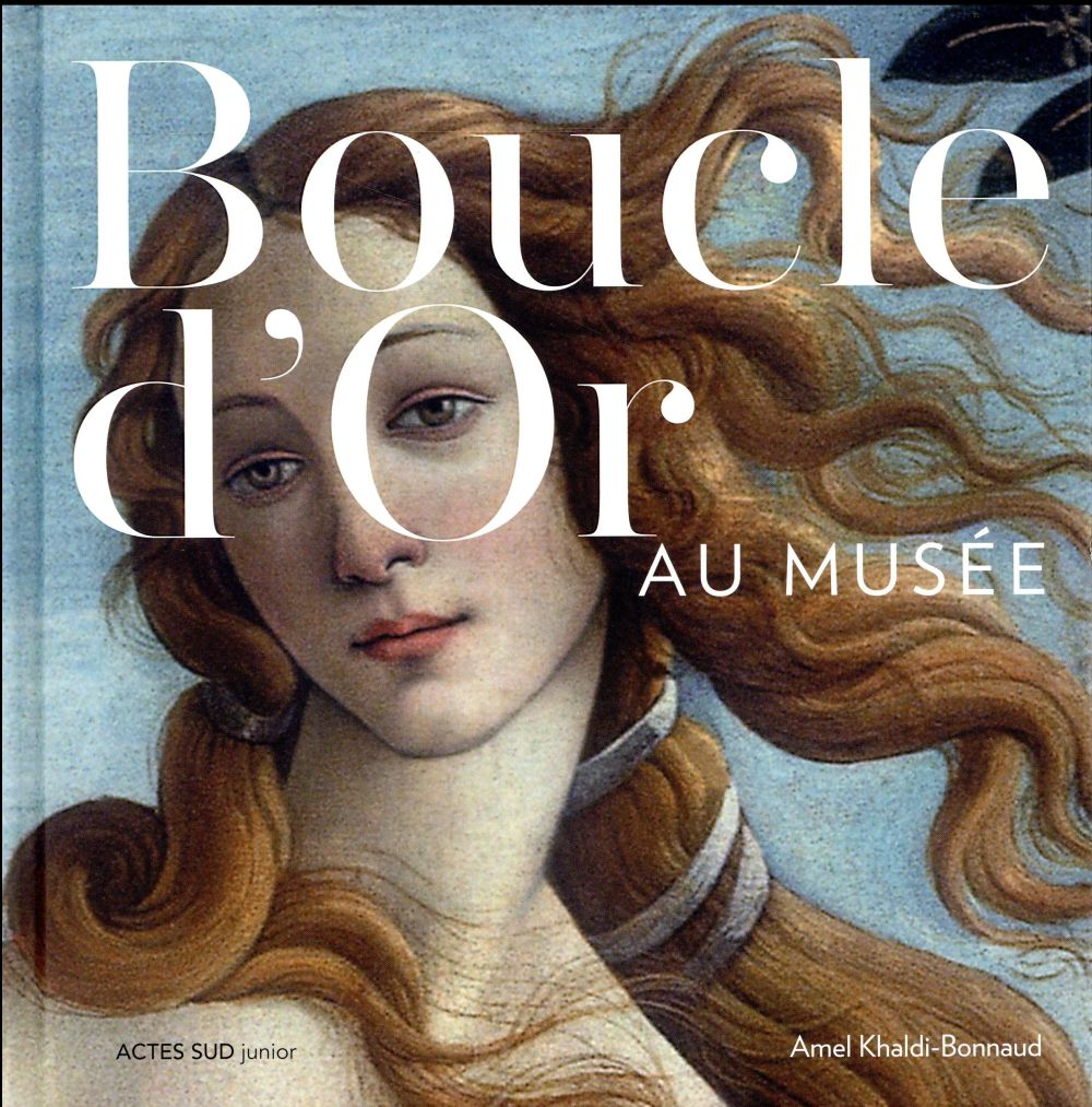 BOUCLE D'OR AU MUSEE